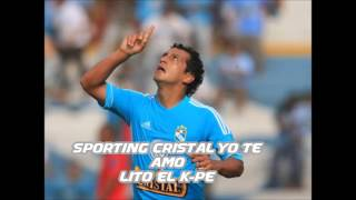 SPORTING CRISTAL YO TE AMO - LITO EL KP