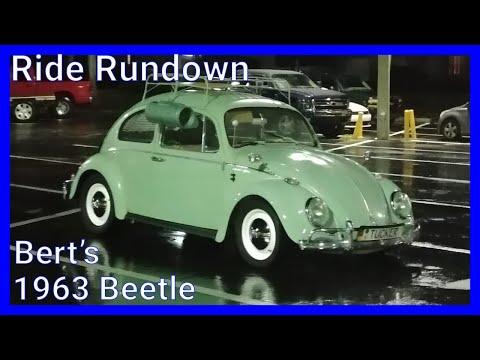 Ride Rundown 2 / Berts 1963 Volkswagen Beetle