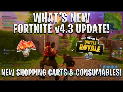WHAT'S NEW In FORTNITE  UPDATE Patch V4.3! | Fortnite: Battle Royale!