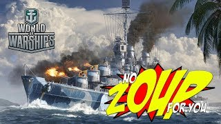 World of Warships - No Zoup For You!