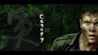 CANOPY - Teaser Trailer - World Premiere Toronto Film Festival (2013)