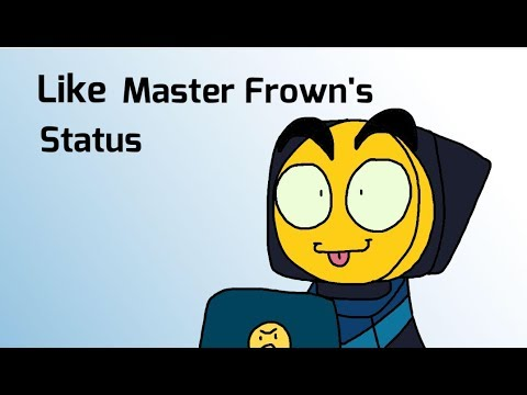 Like Master Frown's Status (Clean)