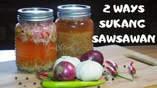 2 WAYS SUKANG SAWSAWAN | 2 WAYS SPICED VINEGAR DIPPING SAUCE