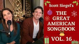 Scott Siegel's Great American Songbook Concert Series: Volume 16