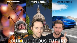 Ep 26 - Starhopper, Texas V Tesla, and More Model Y