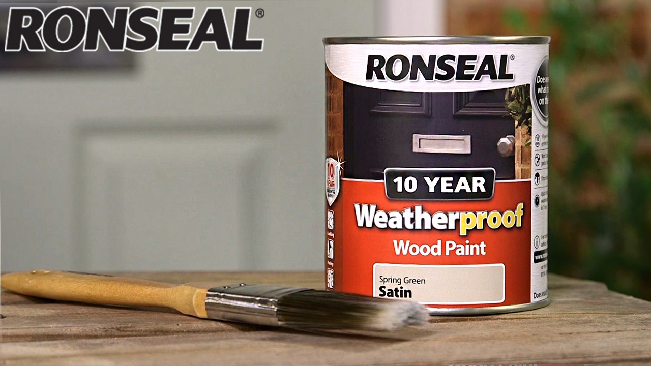 Ronseal 10 Year Weatherproof Exterior Wood Paint Youtube