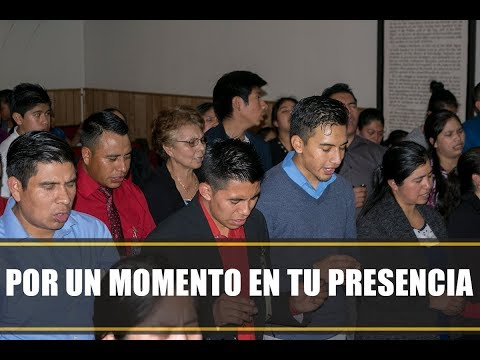 POR UN MOMENTO EN TU PRESENCIA ] MINISTERIO RESTAURANDO VIDAS PARA CRISTO