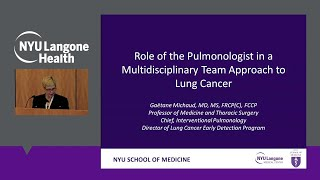 Nyu langone pulmonologist dr. gaetane michaud discusses the role of a in multidisciplinary team approach to lung cancer. learn more about dr....