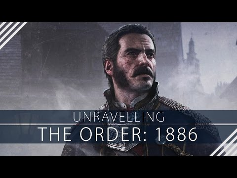 Unravelling 'The Order: 1886'