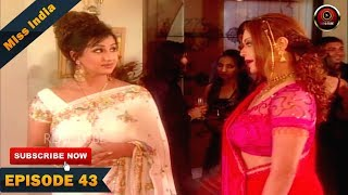 miss india tv serial episode 43 shilpa shinde pakhi hegde dd national