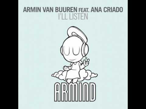 Armin van Buuren Feat Ana Criado - I'll Listen (Original Mix)