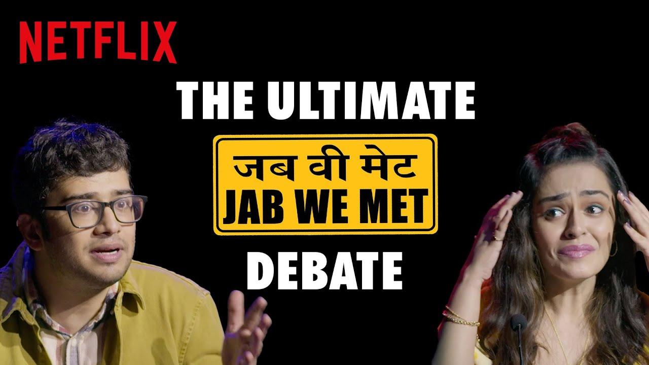 Download Jab We Met: Geet vs Anshuman | Apoorva Arora, Akshay Nayar | Netflix India