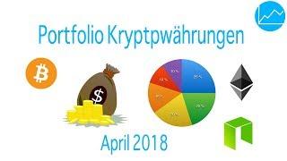 Jetzt in Kryptowährungen & Bitcoin investieren? Portfolio Tipps April 2018 - Top Coins & Token