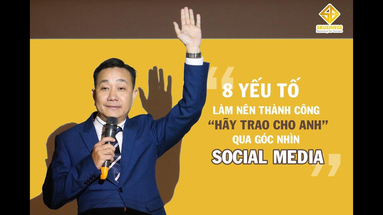 Hãy Trao Cho Anh | Góc nhìn Social Media | Bryan Tu