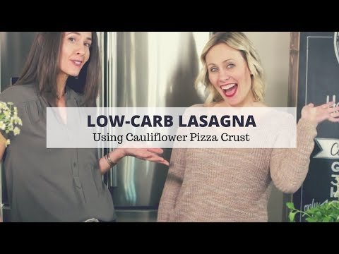 Low Carb Lasagna Using Cauliflower Pizza Crusts