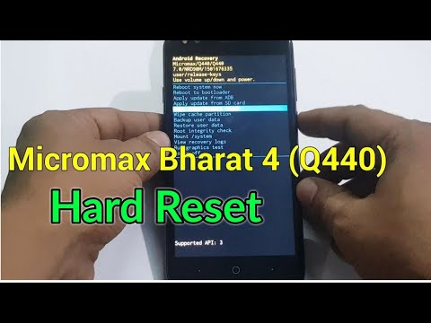Micromax Bharat 4 Q440 Hard Reset Videos - Waoweo