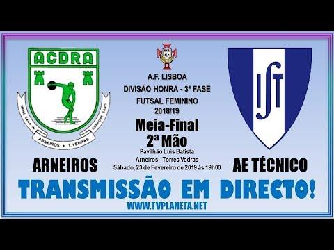 Transmissão Futsal Feminino: ARNEIROS x AE TÉCNICO - Divisão Honra AFL - 2018/19