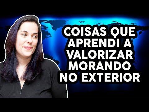 COISAS QUE APRENDI A VALORIZAR MORANDO NO EXTERIOR