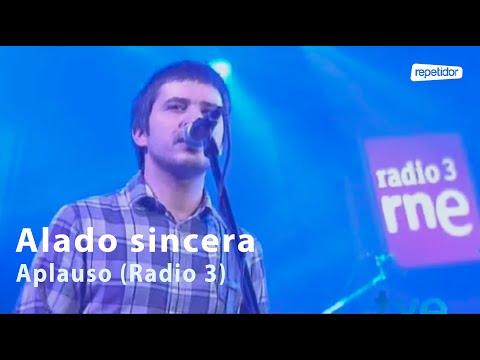 ALADO SINCERA Aplauso (Los conciertos de Radio 3)