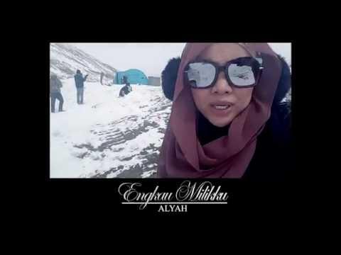 ALYAH- ENGKAU MILIKKU (Di Sebalik Tabir MTV Official 2016)