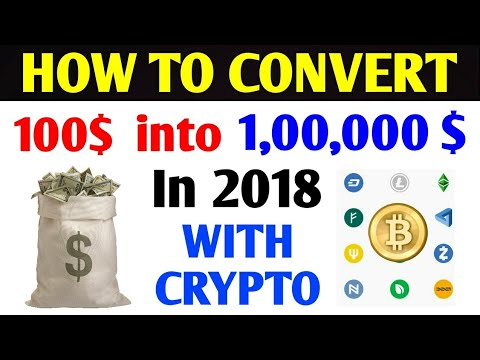 How to turn your 100$ into 100000$ in 2018 with crypto ❤️💰