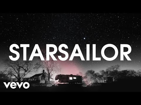 Starsailor - Listen to Your Heart (Lyric Video)