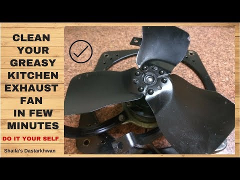 Clean Greasy Dirty Kitchen Exhaust Fan in Rs 10 DIY आसानी से एक्सहोस्ट फैन की सफाई