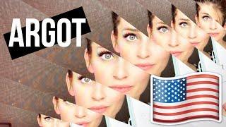ARGOT AMÉRICAIN #2 - Parler comme Rihanna 😎