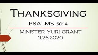 """THANKSGIVING"" - PSALMS 50:14"