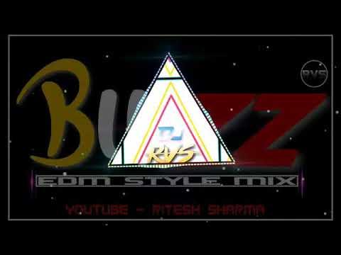 Buzz Feat Badshah Dj RVS
