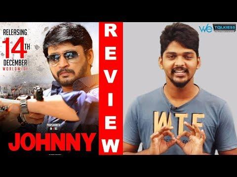 Johnny movie Review | Top Star Prashanth  | Sanchita Shetty