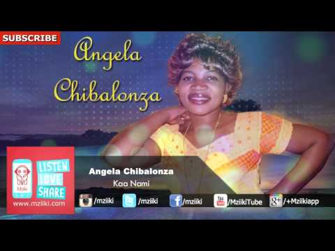 Kaa Nami | Angela Chibalonza | Official Audio