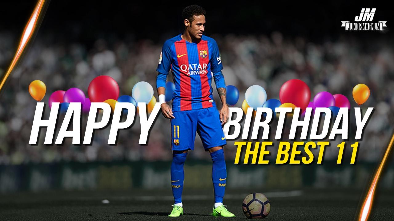 Neymar Jr Happy Birthday 25 Years THE BEST 11 #02 | HD # ...