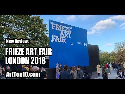 REVIEW: Frieze Art Fair London 2018 by Robert Dunt Founder of ArtTop10.com