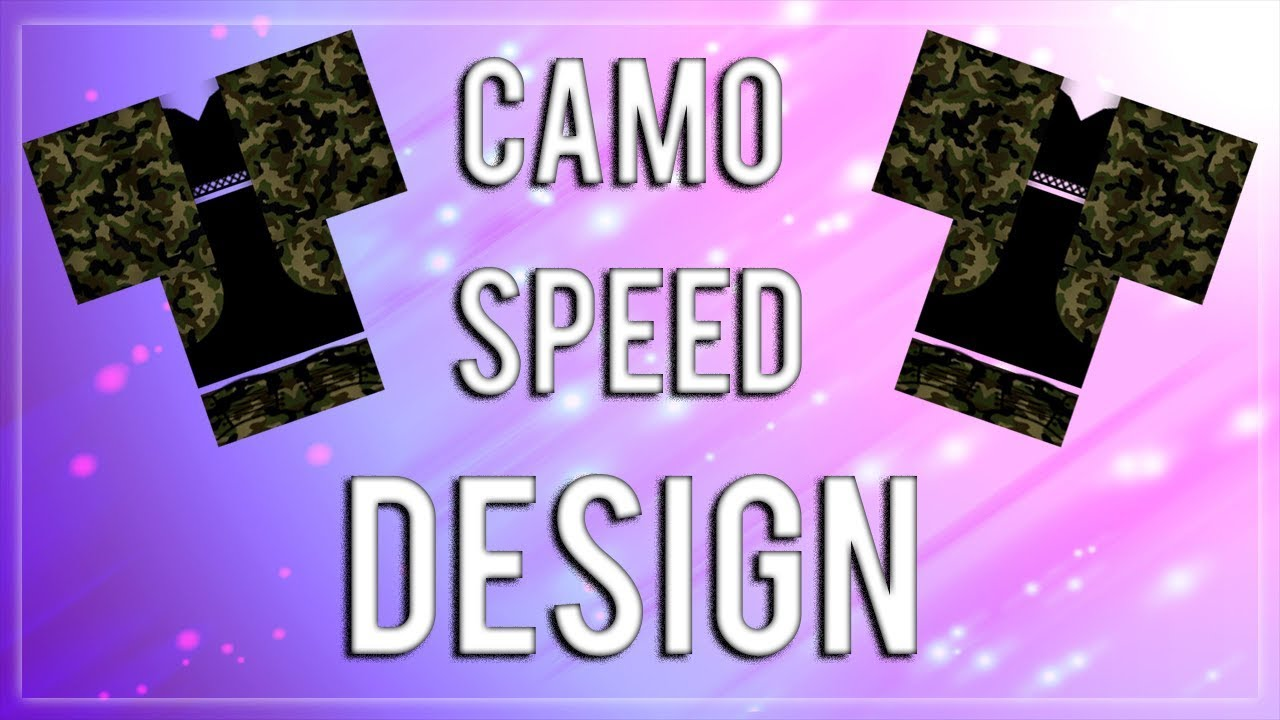Camouflage Outfit Speed Design Roblox 2017 Youtube