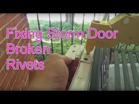 DIY Fixing Storm Door Broken Rivets
