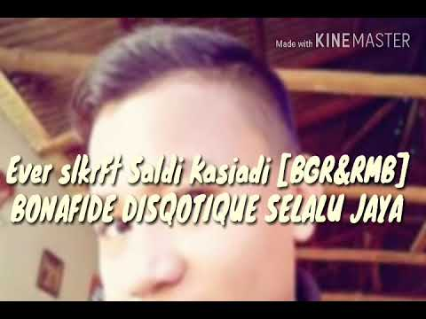 Saldi kasiadi ft Ever slkr Bonafidee Disqotique