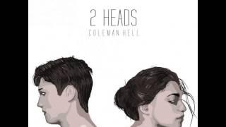 Coleman Hell - 2 Heads Toronto Remix