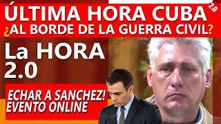 "¡ÚLTIMA HORA DE CUBA! - Evento ""Echar a Sánchez"""