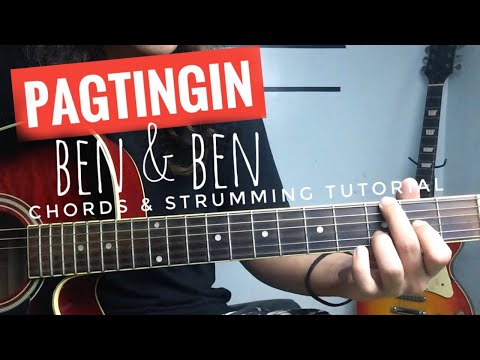 Pagtingin by Ben & Ben - Guitar Tutorial | Pagtingin Guitar Chords and Strumming