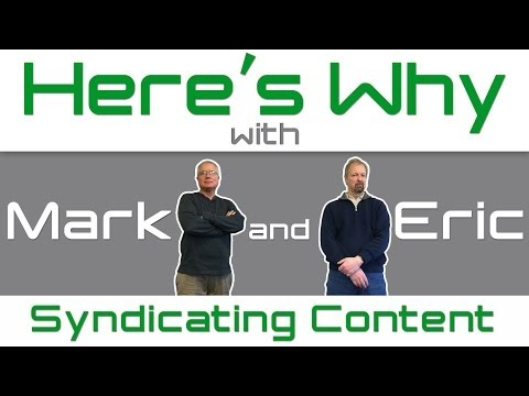Why Should You Syndicate Your Content? - Here
