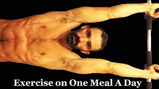 When do I exercise on OMAD | What exercises do I do when fasting