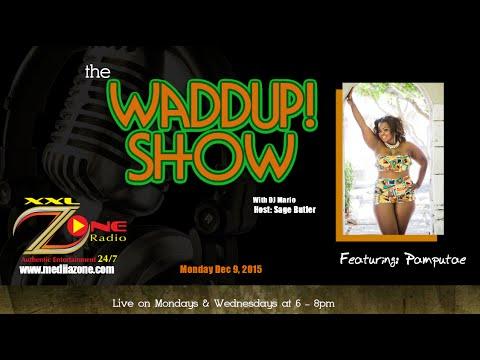 The Waddup Show - Pamputae
