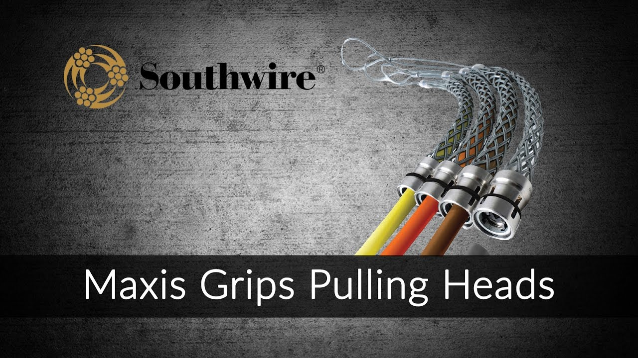 Maxis Grips Pulling Heads from Southwire - YouTube
