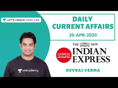 20-Apr-2020 | Daily Current Affairs | Indian Express News Paper | Crack UPSC CSE/IAS | Devraj Verma