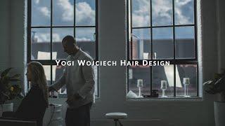 Yogi Wojciech Hair Design | PROMO VIDEO [4K]
