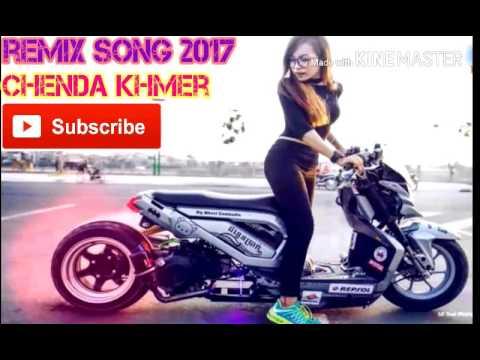 chenda khmet remix 2017