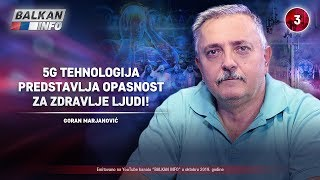 INTERVJU: Goran Marjanović - 5G tehnologija predstavlja opasnost za zdravlje ljudi! (31.10.2019)