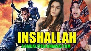 INSHAAllAH Official Trailer   Salman Khan, Alia Bhatt, Sanjay Leela Bhansali, Insha Allah Trailer