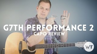 G7th Performance 2 Capo Review
